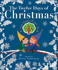 The Twelve Days of Christmas by Little Tiger Press Group (Hardback, 2014)