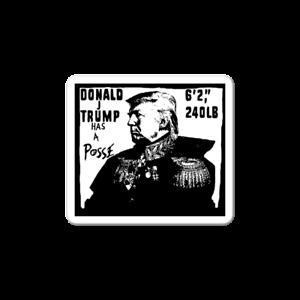 Donald Trump has a Posse 2020 Bumper Sticker