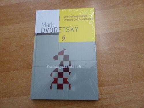 Dvoretsky Entscheidungsfindung Strategie Positionsspiel Trainingshandbuch Bd 6