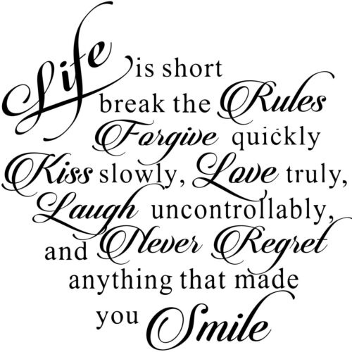Life Is Short Break Rules Forgive Kiss Love Smile Wall Decal Art Sticker Picture
