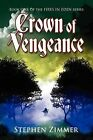 Crown of Vengeance by Stephen Zimmer (Paperback / softback, 2009)
