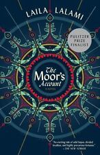 The Moor's Account by Lalami, Laila