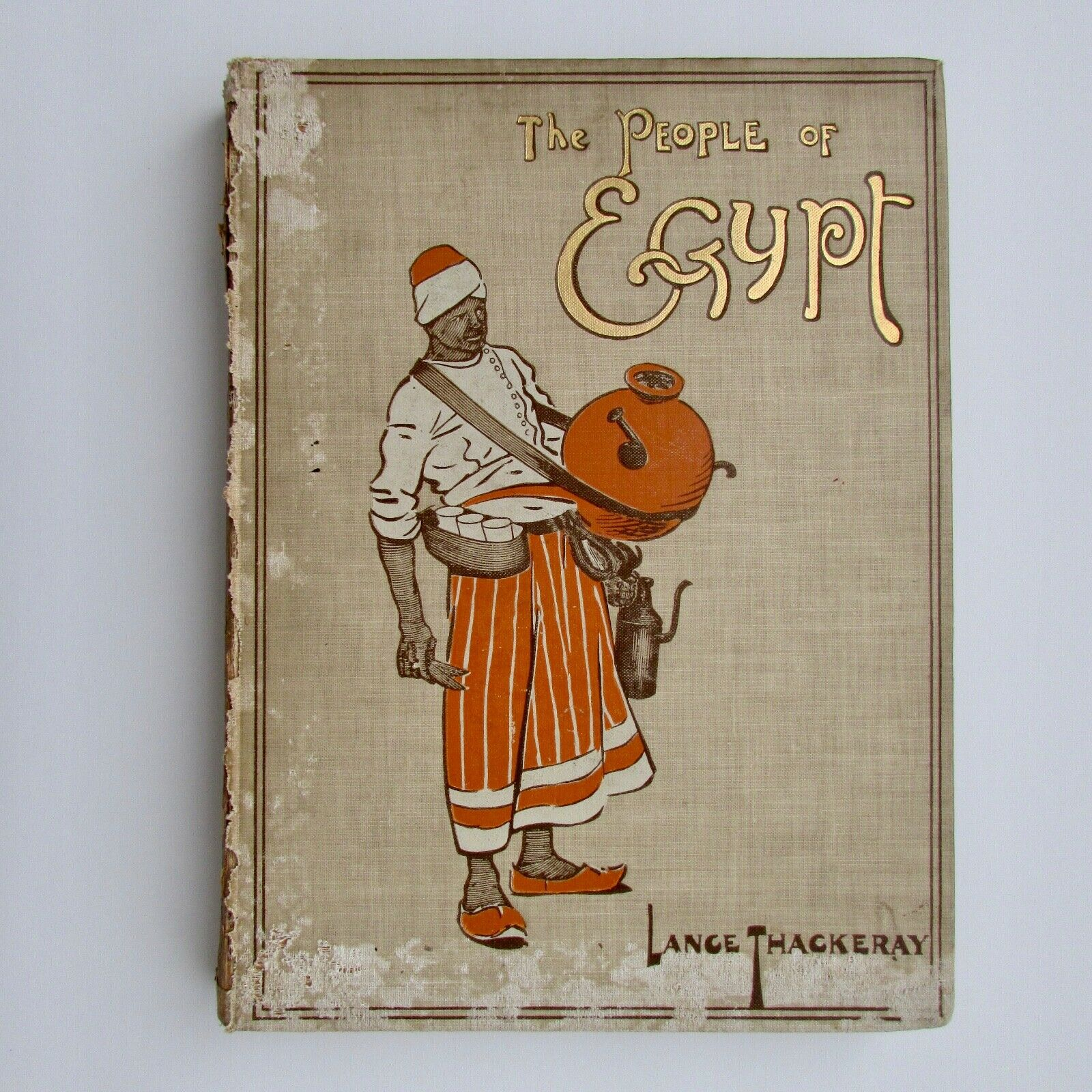 The People of Egypt Paintings by Lance Thackeray 1910 First Edition A 1