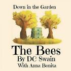The Bees by D C Swain (Paperback / softback, 2015)