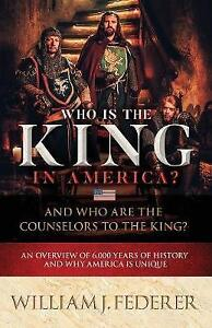 Who-is-the-King-in-America-And-Who-are-the-Counselors-to-the-King-An-Overv