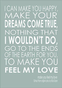 Details about Make You Feel My Love Song Lyric Quote - Adele Bob Dylan  Print Poster Quote A3