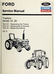 Ford New Holland Ford Tractor Service Manual Series 10, 30 Vol. 6 - Digital Form