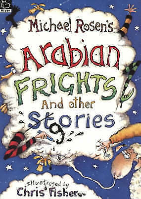 1 of 1 - Very Good, Arabian Frights (Scholastic Little Hippo), Rosen, Michael, Book