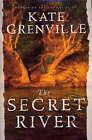 The Secret River by Kate Grenville (Hardback, 2005)
