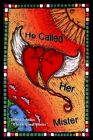 He Called Her Mister 9781410736529 by Debra J. Stiles Hardback