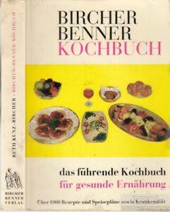 Bircher-Benner-Kochbuch-Kunz-Bircher-Ruth-Rezepte-und-praktischer-Teil