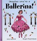 Ballerina! by Meg Clibbon (Hardback, 2005)