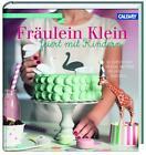 Fräulein Klein feiert mit Kindern von Yvonne Bauer (2016, Gebundene Ausgabe)
