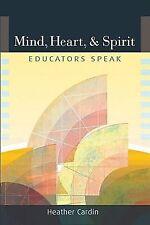 MIND, HEART, AND SPIRIT