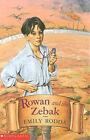 Rowan and the Zebak by Emily Rodda (Paperback, 1999)