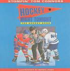 Hockey Night Tonight: The Hockey Song by Stompin Tom Connors (Paperback / softback, 2002)