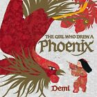 The Girl Who Drew a Phoenix by Demi (Other book format, 2008)