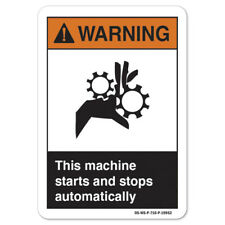 Ansi Warning Sign This Machine Starts And Stops Automatically