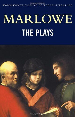 The Plays (Classics of World Literature),Christopher Marlowe, Emma Smith, Tom G