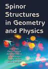 Spinor Structures in Geometry & Physics by Vladimir Balan, Alexandru Oana, Mircea Neagu, Olga Vladimirovna Veko, Elena Mikhaylovna (Hardback, 2015)