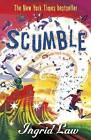 Scumble by Ingrid Law (Paperback, 2011)