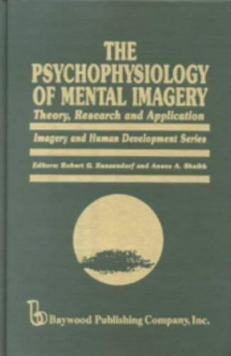 The Psychophysiology of Mental Imagery (Hardcover 1990)