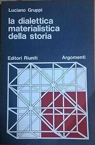 LA-DIALETTICA-MATERIALISTICA-DELLA-STORIA-GRUPPI-Ed-Riuniti-1978-Ca