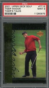 Tiger Woods 2001 Upper Deck Tiger's Tales Golf Card #TT15 Graded PSA 9 MINT