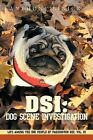 Dsi: Dog Scene Investigation: Life Among the Dog People of Paddington Rec, Vol. III: Vol. 3 by Anthony Linick (Paperback, 2011)
