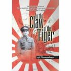 in The Claw of The Tiger 9781425774929 by G Thomson Fraser Hardback