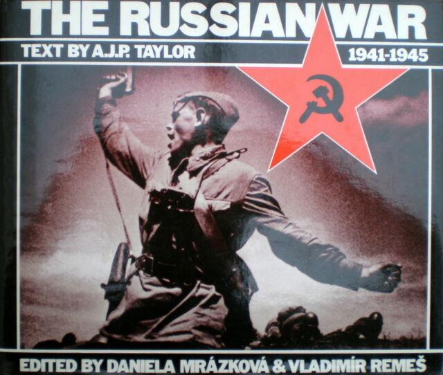 THE RUSSIAN WAR 1941-1945 text by A.J.P. Taylor - HARDBACK - BCA edition