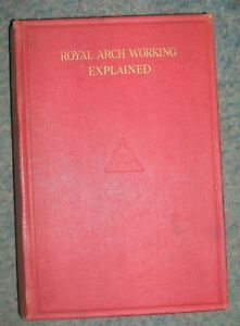 ROYAL-ARCH-WORKING-EXPLAINED-Inman-Herbert-F-Used-Very-Good-Book