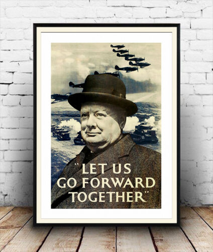 Churchill WW2  poster reproduction. Let us go forward together