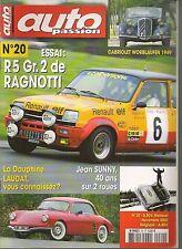 AUTO PASSION 20 S3 R5 ALPINE RAGNOTTI 15/6 CABRIOLET 205 GTI 1.9 DAUPHINE LAUDAT