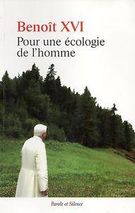 POUR UNE ÉCOLOGIE DE L'HOMME - BENOÎT XVI