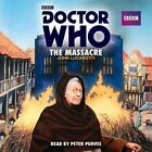 Doctor Who: The Massacre: A 1st Doctor Novelisation by John Lucarotti (CD-Audio, 2015)