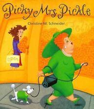 Picky Mrs. Pickle
