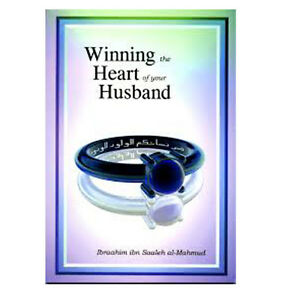 WINNING-THE-HEART-OF-YOUR-HUSBAND-ISLAMIC-BOOK-GIFT-IDEAS-FOR-MUSLIM-WOMEN