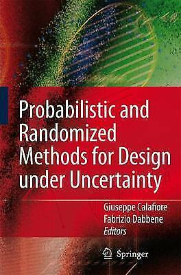 1 of 1 - Probabilistic and Randomized Methods for Design under Uncertainty, Unknown, Used
