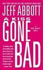 A Kiss Gone Bad by Jeff Abbott (Paperback / softback, 2014)