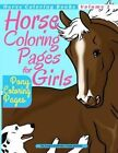 Horse Coloring Pages for Girls - Pony Coloring Pages by Richard Edward Hargreaves (Paperback / softback, 2014)