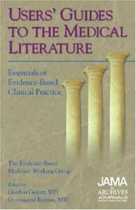Users' Guides to the Medical Literature. A Manual for Evidence-based Clinical Practice -