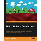 Unity 2D Game Development by Dave Calabrese (Paperback, 2014)