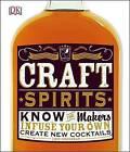 Craft Spirits by Eric Grossman (Hardback, 2016)