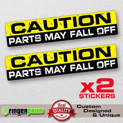 CAUTION PARTS MAY FALL OFF STICKER car van vinyl 4X4 funny decal