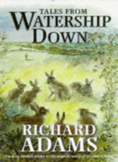 Tales from Watership Down By Richard Adams. 9780091801663
