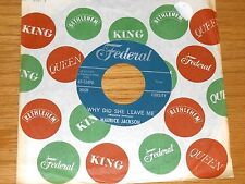 """ROCK & ROLL 45 RPM - MAURICE JACKSON - FEDERAL 12490 - """"WHY DID SHE LEAVE ME"""""""