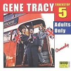 Adults Only by Gene Tracy (CD, Jan-2004, Good Time Records)