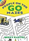 People on the Go Mazes by Becky J. Radtke, Becky Radtke (Paperback, 2008)