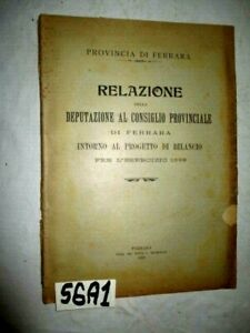 RELAZIONE DELLA DEPURAZIONE PROV DI FERRARA PER IL BIKANCIO DEL 1889   (56A1)